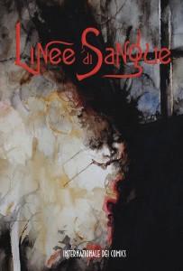 """La copertina del volume a fumetti """"Linee di Sangue"""" realizzata da Daniele Serra."""